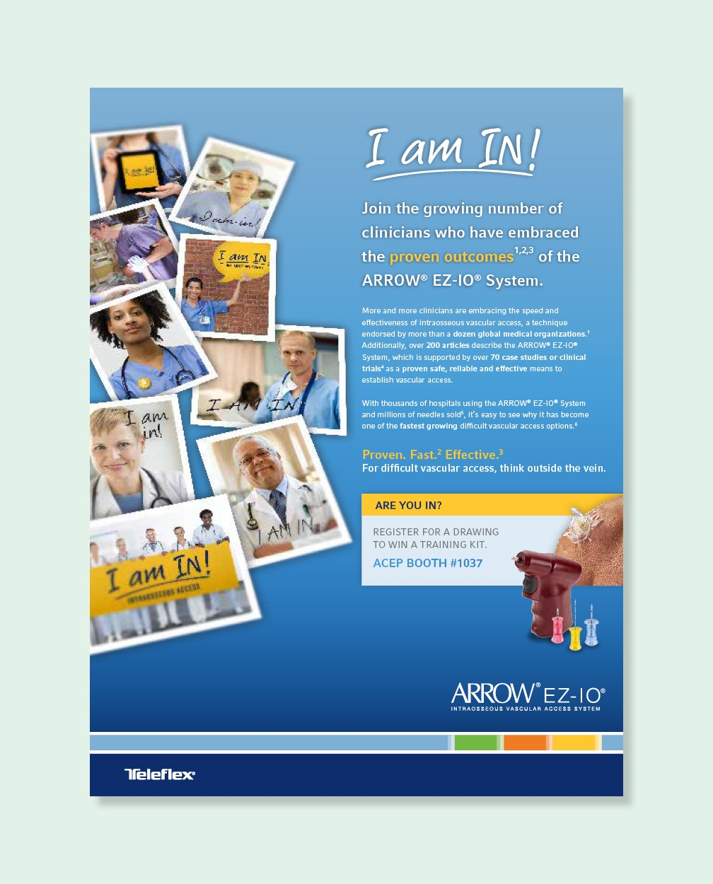 An advertisement featuring doctors and physicians saying I am In